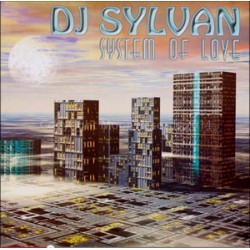 DJ Sylvan ‎– System Of Love (promo with picture sleeve)