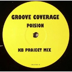 Colours Ft Domino Groove Coverage ‎– Holding Me Kissing Me / Poison