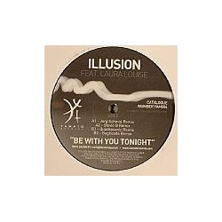 Illusion Feat. Laura Louise – Be With You Tonight