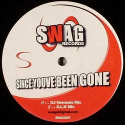 DJ Nemesis (4) / DJ LK ‎– Since You've Been Gone