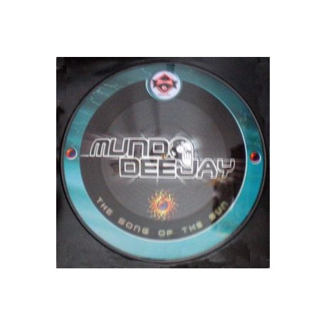 Mundo deejays - Song of sun picture disc (new)