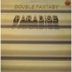 Double fantasy - Paradise (new)