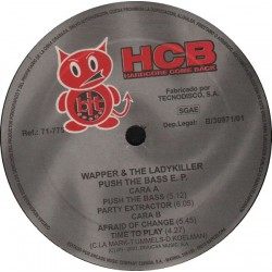 Wapper & The Ladykiller ‎– Push The Bass E.P. (new)