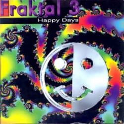 Fraktal 3 ‎– Happy Days (ex dj)