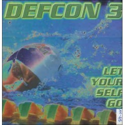 Defcon 3 ‎– Let Yourself Go (new dj)