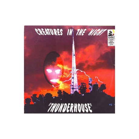 Creatures In The Night ‎– Thunderhouse (ex dj)