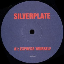 Silverplate ‎– Express Yourself / Attention (new)