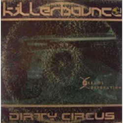 Killerbounce ‎– Dirty Circus (new)