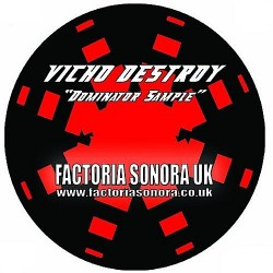 Vicho Destroy ‎– Dominator Sampler (new)
