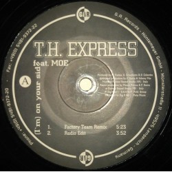 T.H. Express Feat. Moe ‎– (I'm) On Your Side (new)