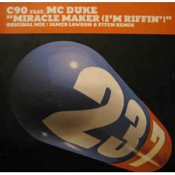 C90 Feat. MC Duke ‎– Miracle Maker (I'm Riffin') (new)
