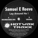 Samuel E Reeve ‎– Lay Around Ho (new)