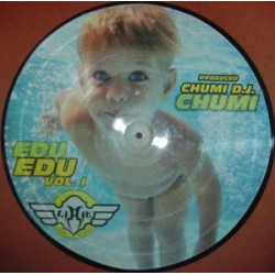 Chumi dj - Edu ‎– Vol. I picture disc (new)
