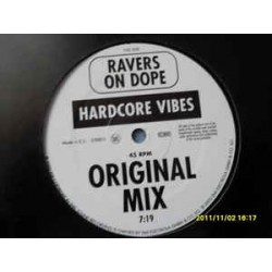 Ravers On Dope ‎– Hardcore Vibes (new)