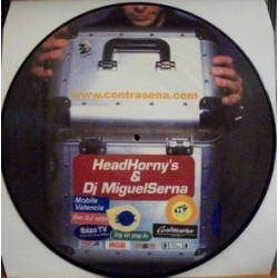 Head Horny's & DJ Miguel Serna ‎– Talk To Me picture disc (new)