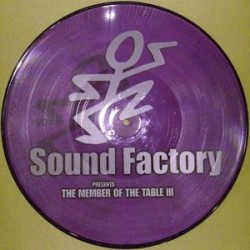 Sound Factory presenta Maxipaul / Ben Allone ‎– The Members Of The Table III picture disc (new)