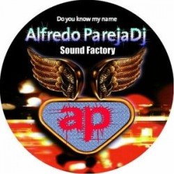 Alfredo Pareja DJ ‎– Do You Know My Name picture disc (new)
