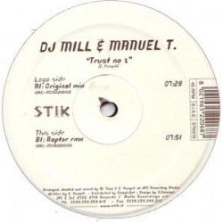 DJ mill & manuel t - Trust no 1 (new)