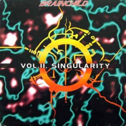 Brainchild ‎– Vol. II - Singularity (ex dj but near new)