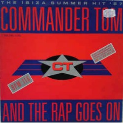 Commander Tom ‎– And The Rap Goes On (new)