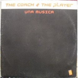 The coach & the player - Una musica (new)