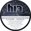 X-Fade - Dance - Re release on hangar 13 style records pre order