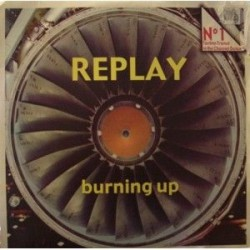 Replay - Burning up (new)