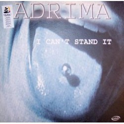 Adrima ‎– I Can't Stand It (new)