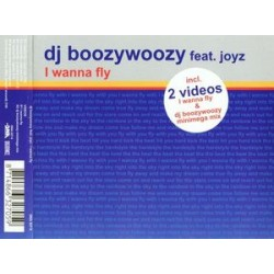 DJ BoozyWoozy Feat. Joyz ‎– I Wanna Fly (new)