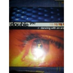 Double You ‎– Dancing With An Angel (new)