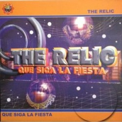 The Relic ‎– Que Siga La Fiesta (new)