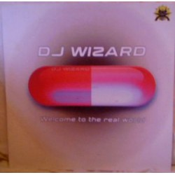 DJ Wizard ‎– Welcome To The Real World (new)