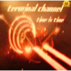 Terminal Channel ‎– Time Is Time (new)