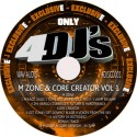 M zone & Core creator 4DJS CD Vol 1 - OUT NOW