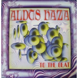 Aldus Haza ‎– To The Beat