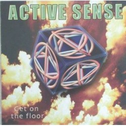 Active Sense ‎– Get On The Floor