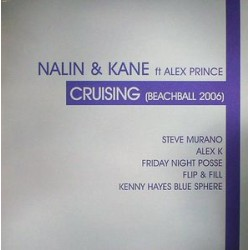 Nalin & Kane Ft Alex Prince* ‎– Cruising (Beachball 2006) 2 x vinyl