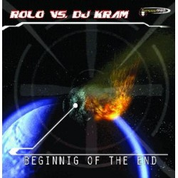 Rolo vs. DJ Kram ‎– Beginning Of The End (new)