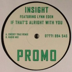 Insight ‎– If That's Alright With You (new)